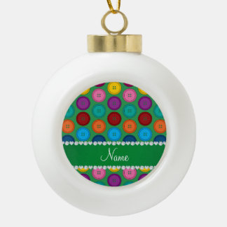 Personalized name green rainbow buttons pattern ceramic ball ornament