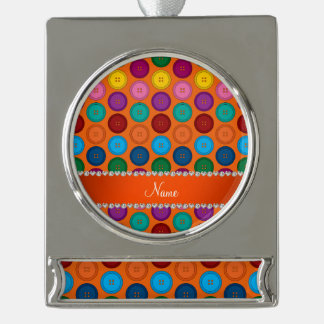 Personalized name orange rainbow buttons pattern silver plated banner ornament