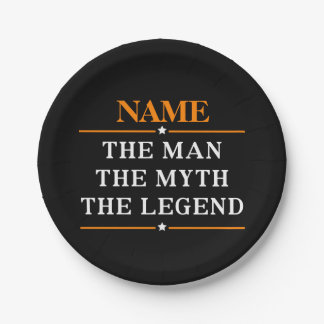 Personalized Name The Man The Myth The Legend 7 Inch Paper Plate
