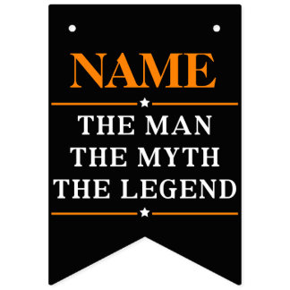 Personalized Name The Man The Myth The Legend Bunting