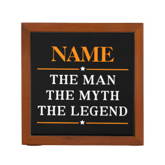 Personalized Name The Man The Myth The Legend Desk Organiser
