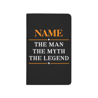 Personalized Name The Man The Myth The Legend Journal
