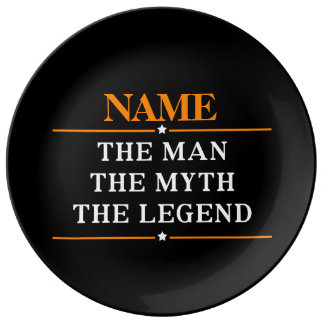 Personalized Name The Man The Myth The Legend Porcelain Plates