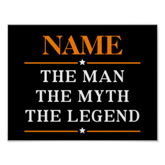 Personalized Name The Man The Myth The Legend Poster