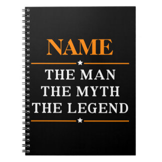 Personalized Name The Man The Myth The Legend Spiral Notebook