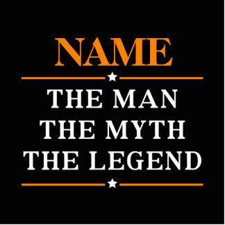 Personalized Name The Man The Myth The Legend Standing Photo Sculpture