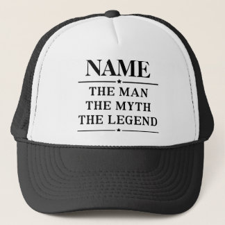 Personalized Name The Man The Myth The Legend Trucker Hat