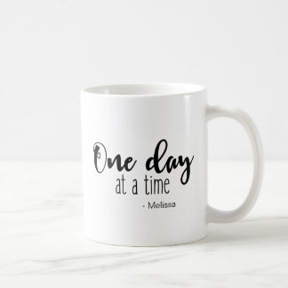 Personalized 'One day at a time' saying with name Coffee Mug