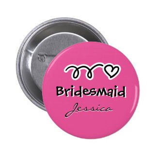 Personalized pink bridesmaid badge buttons