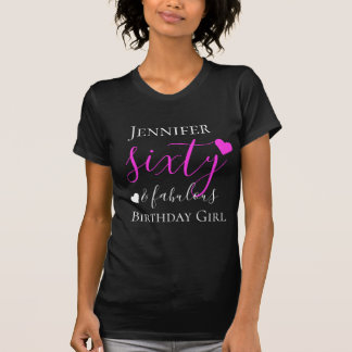 Personalized Pink Sixty & Fabulous 60th Birthday T-Shirt