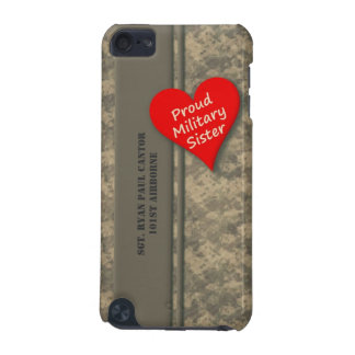 Personalized Proud Military Sister Camouflage iPod Touch (5th Generation) Cases