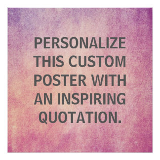 Personalized Quote, Custom Radiant Orchid Texture Poster
