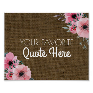 Personalized Quote | Floral Rustic Burlap Sign