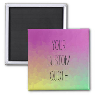 Personalized Quote Gradient Wallpaper Magnet