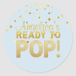 Personalized Ready to Pop Baby Shower BOY Blue Classic Round Sticker