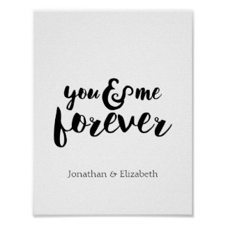 Personalized Romantic Quote, You & Me Forever Poster