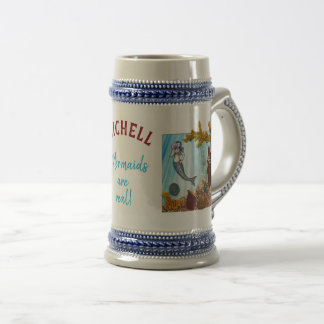 "Personalized Stein ""Mermaids are Real"""