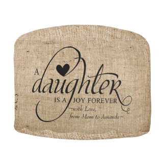Personalized Sweet Gift for Daughter Faux Burlap Pouf