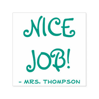 "Personalized Teacher Name + ""NICE JOB!"" Self-inking Stamp"