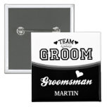 Personalized Team Groom Groomsman Button