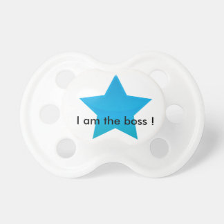 Personalized teat - I amndt the boss! Pacifiers