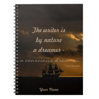 Personalized|| the writer is a conscious dreamer note books