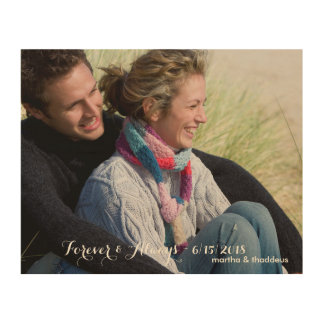 Personalized Wedding Photo Forever & Always Wood Prints
