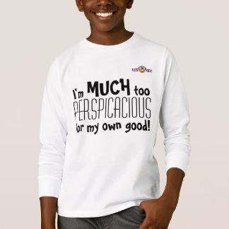 Perspicacious kids T-Shirt