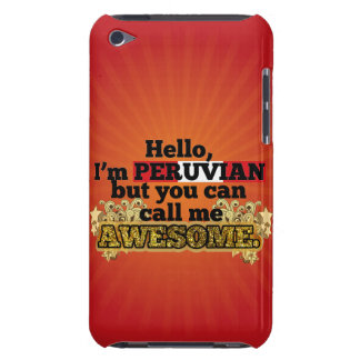 Peruvian, but call me Awesome iPod Touch Case