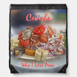 Peruvian Ceviche - Why I Love Peru Drawstring Bag