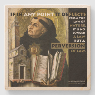Perversion of Law Aquinas Resistance stone coaster