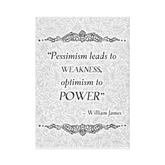 Pessimism leads to weakness - Positive Quote´s Canvas Print