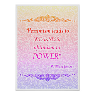 Pessimism leads to weakness - Positive Quote´s Poster