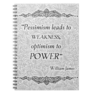 Pessimism leads to weakness - Positive Quote´s Spiral Notebook