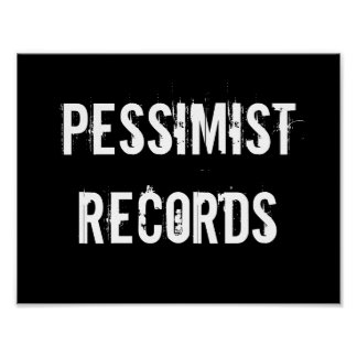 Pessimist Records Poster