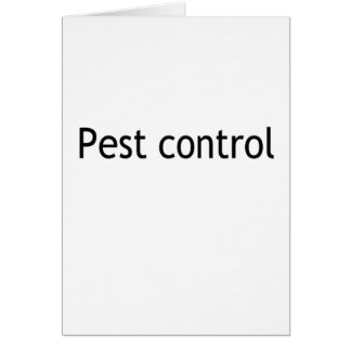 Pest control greeting card