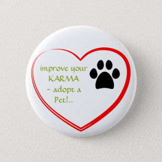Pet Adoption 6 Cm Round Badge