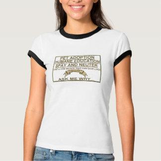 Pet adoption slogans T-Shirt