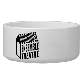 Pet Bowl - Doghouse Ensemble Theatre