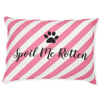 "PET CHIC BED_""SPOIL ME ROTTEN""  PINK STRIPES PET BED"
