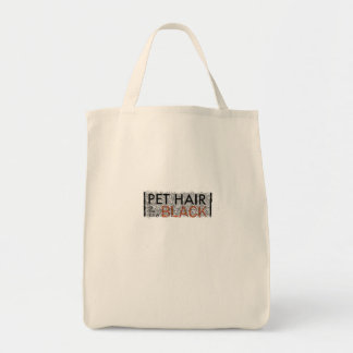 Pet Hair is the New Black Grocery Tote Bag