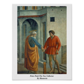 Peter Paid The Tax Collector By Masaccio Print