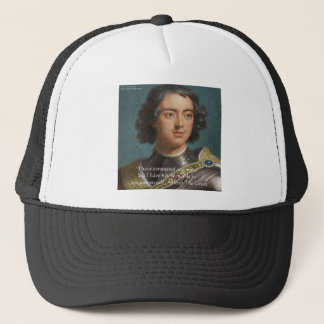 """Peter The Great """"Conquer Myself"""" Quote Gifts & Tee Trucker Hat"""