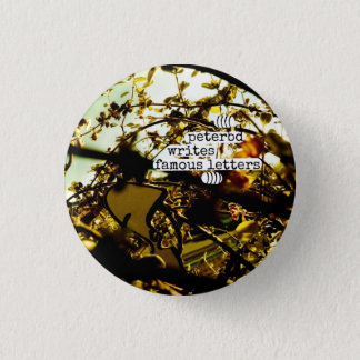 peterbd writes famous letters 3 cm round badge