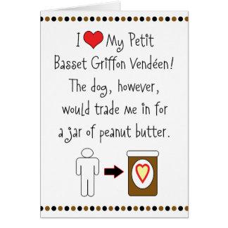 Petit Basset Griffon Vendéen Loves Peanut Butter Greeting Card