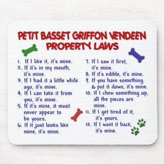 PETIT BASSET GRIFFON VENDEEN Property Laws 2 Mouse Pad