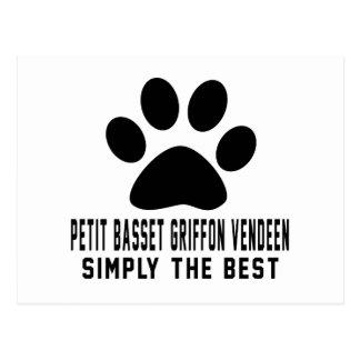 Petit Basset Griffon Vendeen Simply the best Postcard