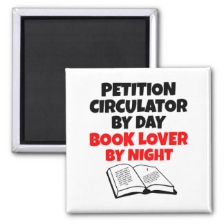 Petition Circulator Book Lover Square Magnet