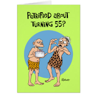Petrified of 55th Birthday Card