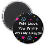 Pets Leave Paw Prints on Our Hearts Refrigerator Magnet